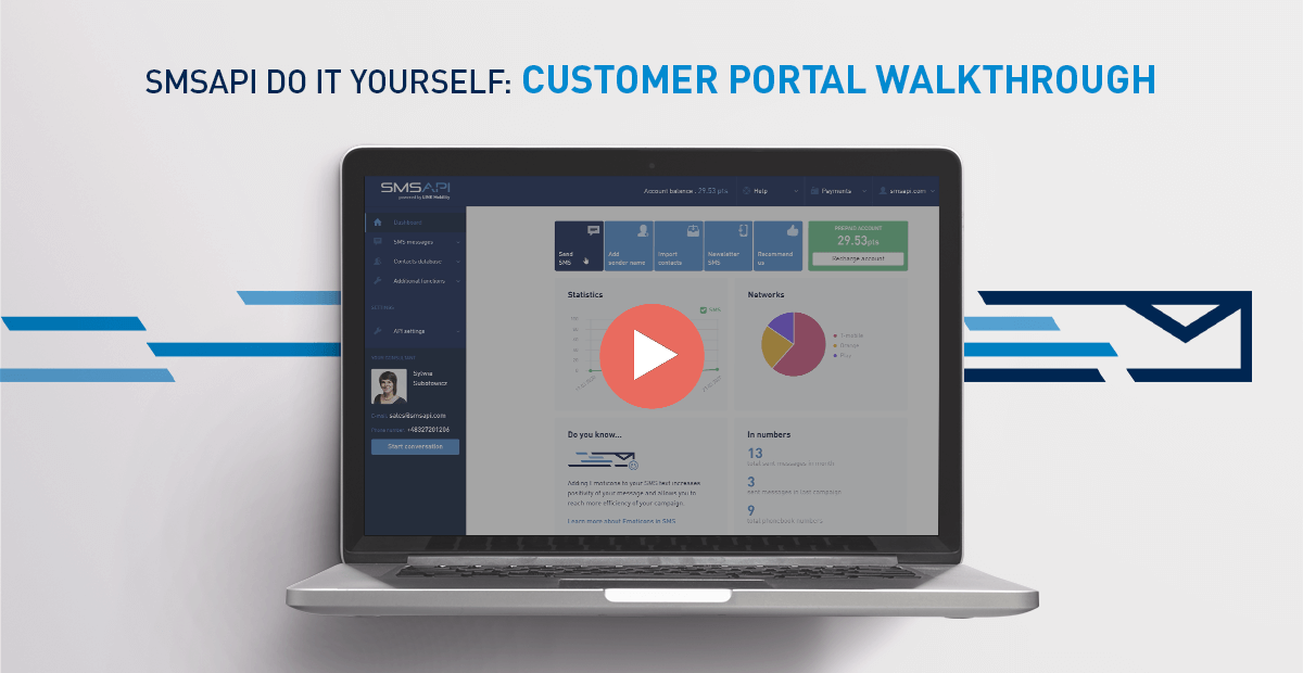 SMSAPI Do It Yourself First Steps in the Customer Portal